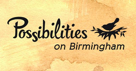 Possibilities on Birmingham